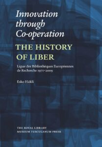 Innovation through Co-operation. The History of LIBER.